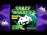 S3RL feat. Sara - Space Invader (WulfX RemiX)
