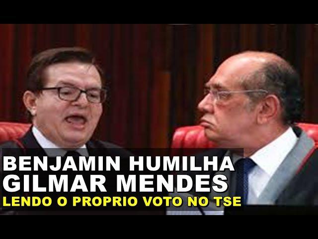 Herman Benjamin humilha Gilmar Mendes lendo voto do próprio ministro no TSE