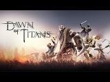 Dawn of Titans  Launch Trailer