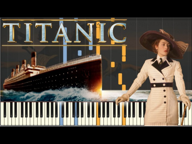 Titanic - My Heart Will Go On [Piano Tutorial] (Synthesia) SHEETSMIDI