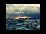 Sea Wolf - Old World Romance (Full Album)
