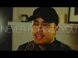 Never Forget You - Zara Larsson, MNEK (Cover by Travis Atreo)