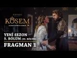 Muhteşem Yüzyıl: Kösem | Yeni Sezon - 5.Bölüm (35.Bölüm) | Fragman 1