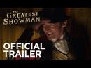The Greatest Showman Official Trailer HD 20th Century FOX