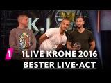 Bester Live-Act K.I.Z.  1LIVE Krone 2016