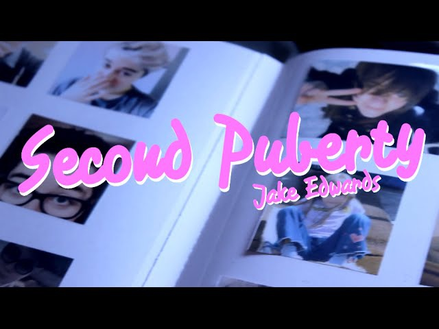 Jake Edwards - Second Puberty (Original Song)