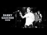 Danny Saucedo show