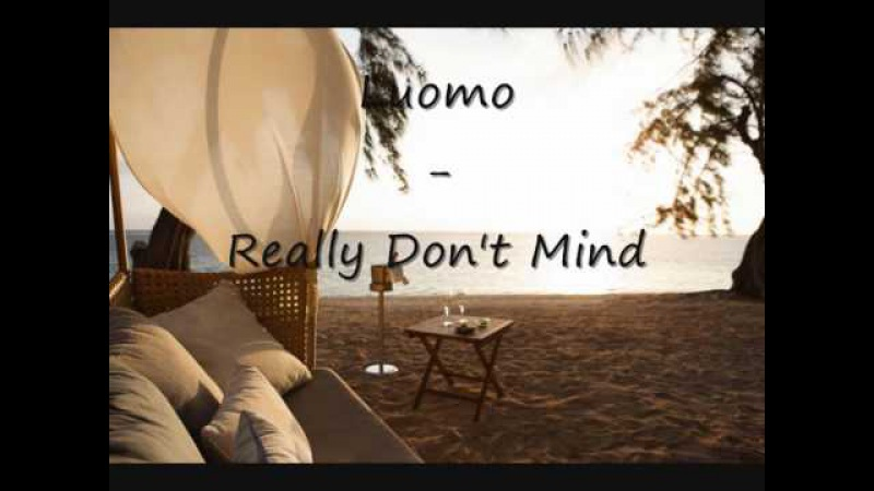 Luomo - Really Dont Mind