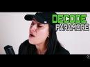 Decode - Paramore - Cole Rolland (feat. Lauren Babic)