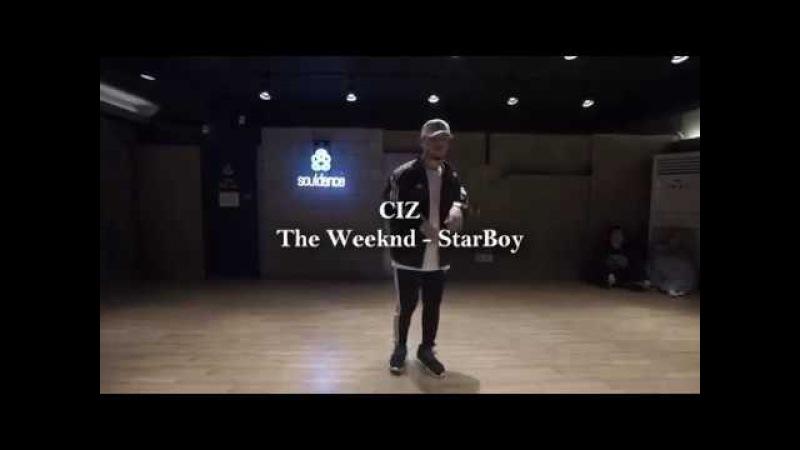 The Weeknd - STAR BOY / Ciz Choreography