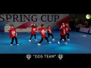 DDS Team- choreo by Olga Shynkevich/ 1 st place children street show first league Spring cup 2017