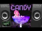 Candy - S3RL feat Sara