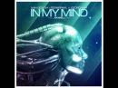 In My Mind (Billy Marlais Bootleg) - Ivan Gough FEENIXPAWL ft. Georgi Kay
