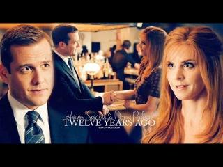 Harvey Specter & Donna Paulsen :: Twelve Years Ago [6x14]