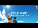 Meliodez Naruto OP 3 Blue Bird Russian cover