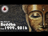 Buddha Lounge Bar Music #The Best of Buddha from 1999 to 2016 Downtempo Vocal Tracks 4 Hours