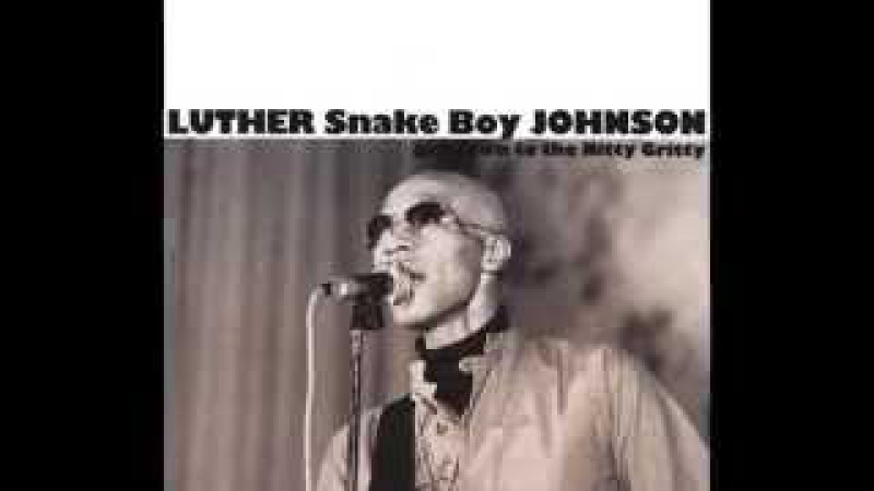 Luther'Snake Boy'Johnson ~ ''Rock Me Baby''''Rock 'n Roll Everyday''(Electric Blues 1972)
