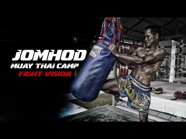 Jomhod Muay Thai Camp Phuket | Fight Vision