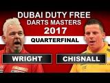 2017 Dubai Darts Masters  Quarter-Final  Wright v Chisnall