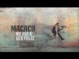 Macaco - Me Fui a Ser Feliz (Audio)