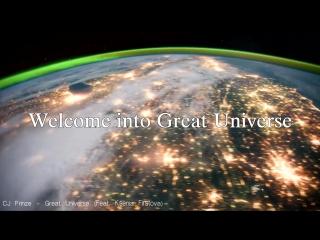 CJ Prinze - Great Universe (Feat. Ksenia Firstova)