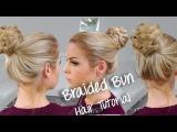 Easy Braided Bun ~ Hair Tutorial