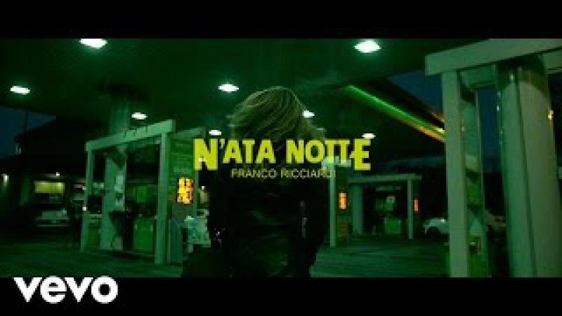 Franco Ricciardi - N'ata Notte