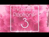 Drum Pad Machine - Poptronic 3! For Battle
