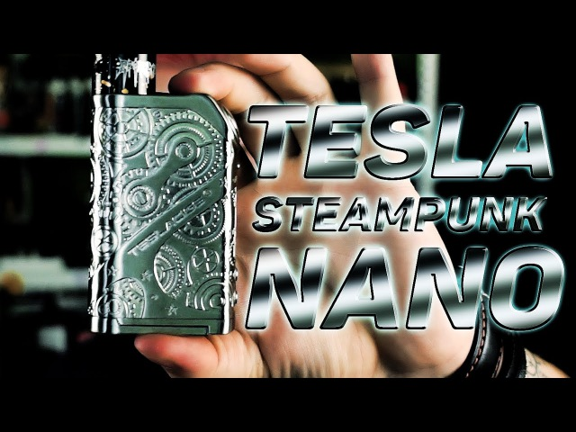 Tesla Steampunk NANO 120w from VAPE TIGER