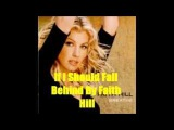 If I Should Fall Behind By Faith Hill Lyrics in description