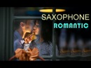 SAXOPHONE & GUITAR CHILL  MUSIC MIX - ROMANTIC RELAXING   INSTRUMENTAL MUSIC""