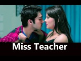 Miss Teacher 2016 Hindi 720p HD Full Movie || Kamalika Chanda, Resham Thakkar, Rahul Sharma