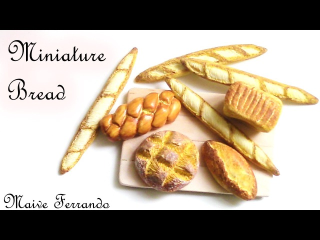 Miniature Polymer Clay FIMO Bread Loaves Tutorial || Maive Ferrando