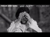 Tegan and Sara - White Knuckles OFFICIAL MUSIC VIDEO