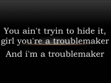 Taio Cruz - Troublemaker (Lyrics)