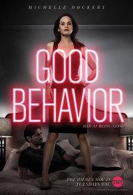 Хорошее поведение / Good Behavior (Сериал 2016)