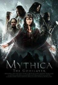Мифика. Богоубийца / Mythica: The Godslayer (2016)