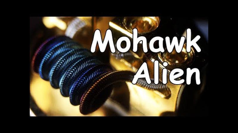 4K || Mohawk Alien Coil. Подробная инструкция || Full Tutorial » Freewka.com - Смотреть онлайн в хорощем качестве