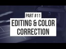 Editing and Color Correction: Making an Animated Movie ( 11)