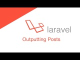Laravel 5.2 PHP Build a social network - Outputting Posts