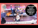KPOP IDOLS TALENT: FLEXIBILITY ACROBATICS TUMBLING SPLITS - BTS TWICE EXO GOT7 ETC