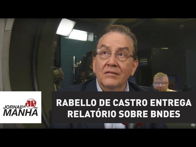 Prestes a completar 45 dias no comando do BNDES, Rabello de Castro entrega relatório sobre banco