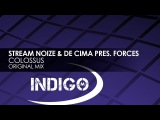 Stream Noize &amp De Cima pres. FORCES - Colossus