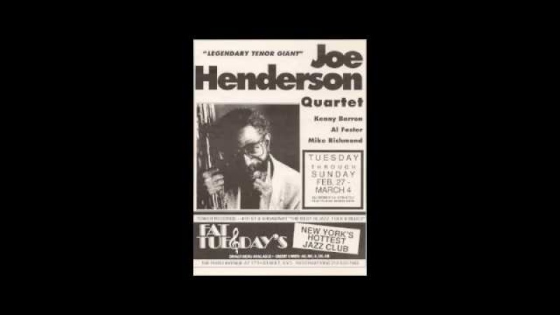 Joe Henderson Quartet Live At Fat Tuesday's Relaxin' At Camarillo