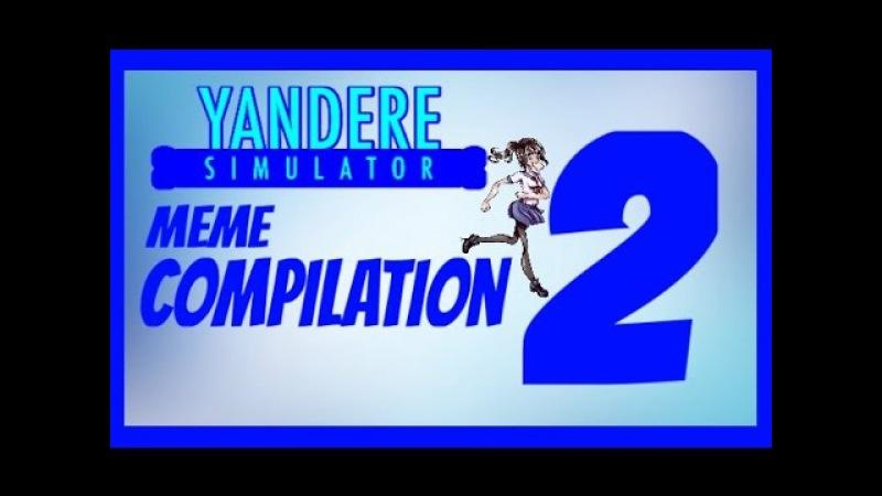 [MMD] Yandere Simulator Meme Compilation 2