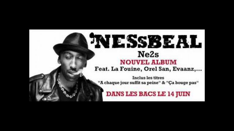 NESSBEAL - NOUVEL ALBUM - NE2S - 14. Poussière D'Empire
