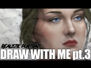 [Portarit]Draw with Me pt.3