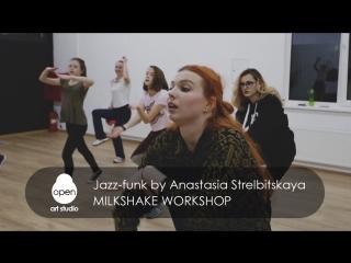 Milkshake workshop - Jazz-funk choreography by Anastasia Strelbitskaya - Open Art Studio