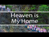 Heaven is My Home God So Loved The World Fountainview Academy