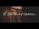 O Little Town of Bethlehem  The Advent Herald Quartet 4K